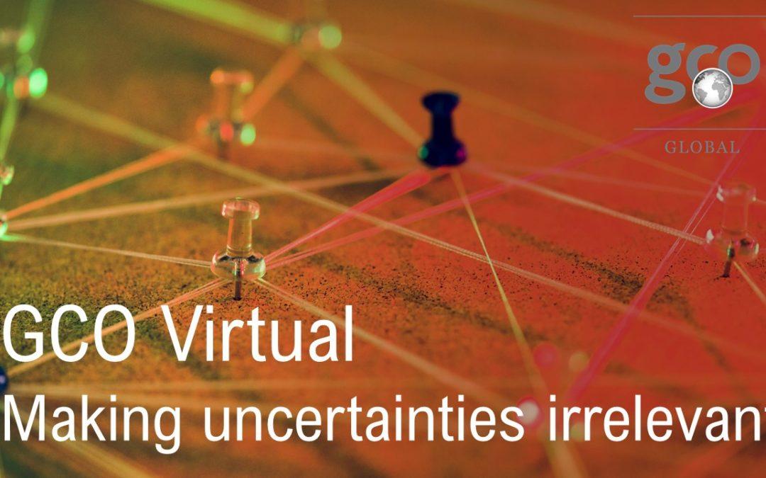 GCO Virtual – Making uncertainties irrelevant